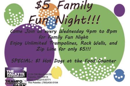 Wednesday $5 Family Fun Night 4pm to 8pm