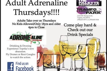 Adult Adrenaline Thursdays!! 4pm To Close